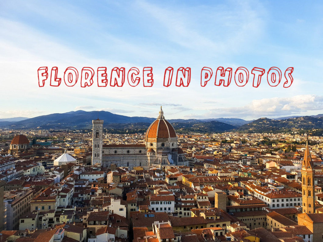 Florence in photos